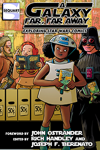 A Galaxy Far, Far Away: Exploring Star Wars Comics